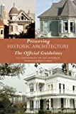 img - for Preserving Historic Architecture: The Official Guidelines book / textbook / text book