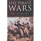 The Pirate Wars: Pirates vs. the Legitimate Navies of the Worldby Peter Earle