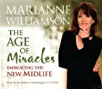 Age of Miracles: Embracing the New Mi...