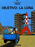 Objetivo, La Luna/ Objective, the Moon (2203751495) by Herge