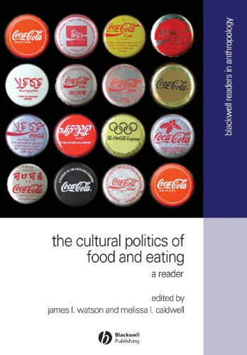 The Cultural Politics of Food and Eating (Blackwell...