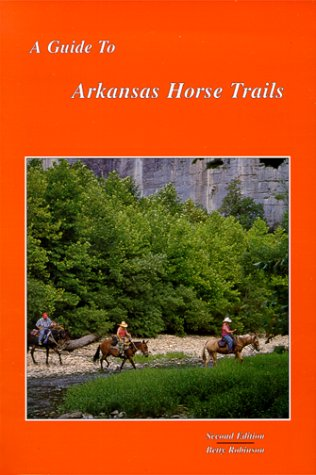 A Guide to Arkansas Horse Trails