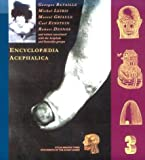 Encyclopaedia Acephalica: Comprising the Critical Dictionary & Related Texts
