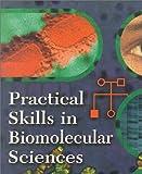 Practical Skills in Biomolecular Sciences (0582298261) by Reed