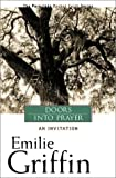 Doors Into Prayer (Paraclete Pocket Faith) (1557252858) by Griffin, Emilie