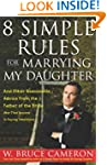 8 Simple Rules for Marrying My Daught...