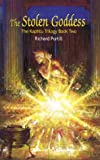 img - for The Stolen Goddess: The Kaphtu Trilogy Book Two (The Kaphtu Trilogy, Book 2) book / textbook / text book