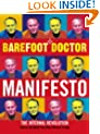Barefoot Doctor Manifesto: The Internal Revolution