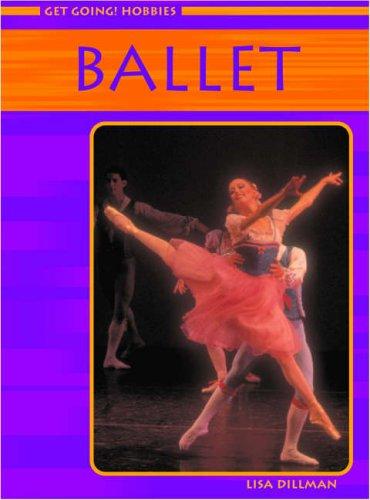 Ballet (Get Going! Hobbies)