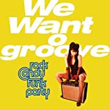 We Want O Groove by Rock Candy Funk Party (2013) Audio CD