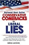 Conservative Comebacks to Liberal Lie...