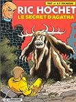Ric Hochet, tome 48 : Le Secret d'Agatha