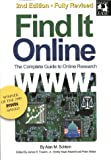 img - for Find It Online: The Complete Guide to Online Research, Second Edition book / textbook / text book
