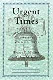 Urgent Times: Policing and Rights in Inner-City Communities (New Democracy Forum) (080700605X) by Tracey L. Meares