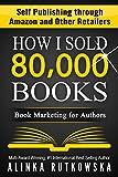 HOW I SOLD 80,000 BOOKS: Boo... - Alinka Rutkowska