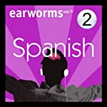 Rapid Spanish: Volume 2 | Earworms Learning