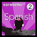 Rapid Spanish: Volume 2 | Earworms Learning