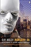 Reality 36: A Richards & Klein Novel (Richards and Klein)