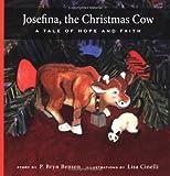 Josefina, the Christmas Cow: A Tale of Hope and Faith