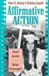 Affirmative Action: Social Justice or...