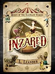 INZARED, Queen of the Elephant Riders (Inzared (Book One))