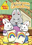Max &amp; Ruby: Visit With Grandma