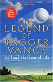 Image of The Legend of Bagger Vance: A Novel of Golf and the Game of Life