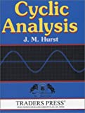 Cyclic Analysis: A Dynamic Approach to Technical Analysis