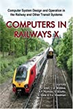 img - for Computers in Railways X: Computer System Design And Operation in the Railway And Other Transit Systems (v. 10) book / textbook / text book
