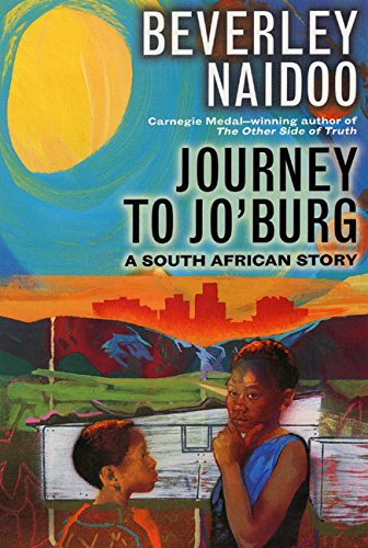 Journey to Jo'burg: A South African Story PDF
