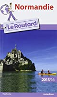 Guide du Routard Normandie 2015/2016