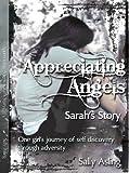 Appreciating Angels: Sarah's Story