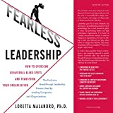 img - for Fearless Leadership: How to Overcome Behavioral Blindspots and Transform Your Organization book / textbook / text book
