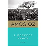 A Perfect Peace ~ Amoz Oz