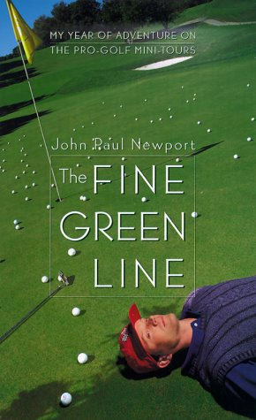 Image for Fine Green Line : My Year of Adventure on the Pro-Golf Mini-Tours