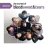 Playlist: The Very Best of Blood Sweat & Tears
