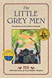 The Little Grey Men: A Story for the Young in Heart (Julie Andrews Collection) (0060554487) by Bb