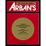 Arban's Complete Conservatory Method for Trumpet (Cornet) or Eb Alto, Bb Tenor, Baritone, Euphonium and Bb Bass in Treble Clef ~ Arban, Jean B. And...