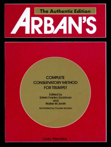 Arban's Complete Conservatory Method for Trumpet (Cornet)...