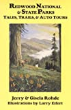 img - for Redwood National & State Parks: Tales, Trails, & Auto Tours book / textbook / text book
