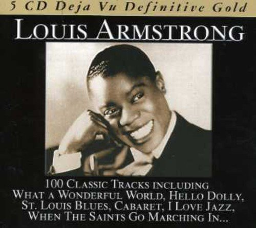 Louis Armstrong - Deja Vu: Definitive Gold - 100 Classic Tracks By Louis Armstrong (2007-12-28) - Zortam Music