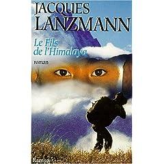 Le fils de l'Himalaya - Jacques Lanzmann