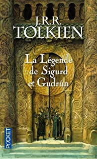 La légende de Sigurd et Gudrun par J.R.R. Tolkien