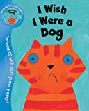 I Wish I Were a Dog (Book & CD)