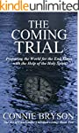 THE COMING TRIAL: Preparing the World...
