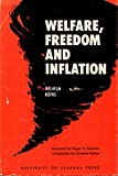 img - for Welfare, Freedom and Inflation book / textbook / text book