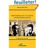 Montherlant et Camus anticolonialistes