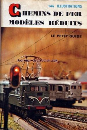 chemins-de-fer-modeles-reduits-146-illustrations-le-petit-guide
