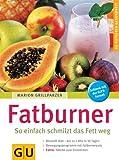 Fatburner. GU Ratgeber Gesundheit - Marion Grillparzer