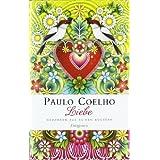 """Liebe: Gedanken aus seinen B�chernvon """"Paulo Coelho"""""""